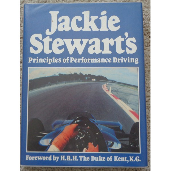 Jackie Stewart Principle of Performance driving authentic autograph signed book