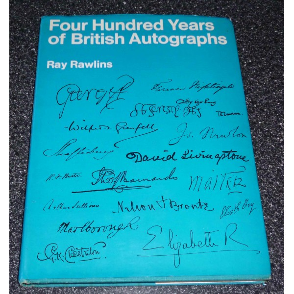 Ray Rawlins guide to British autographs and collecting