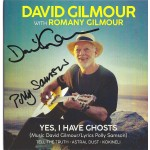 David Gilmour Pink Floyd Signed CD  Yes I Have Ghosts
