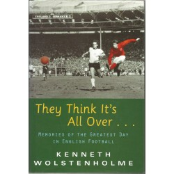 England 1966 World Cup Signed Book  -  They Think It's All Over by Kenneth Wolstenholme  -  Also signed by Geoff Hurst and Alan Ball